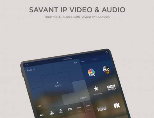 Savant IP Video and Audio