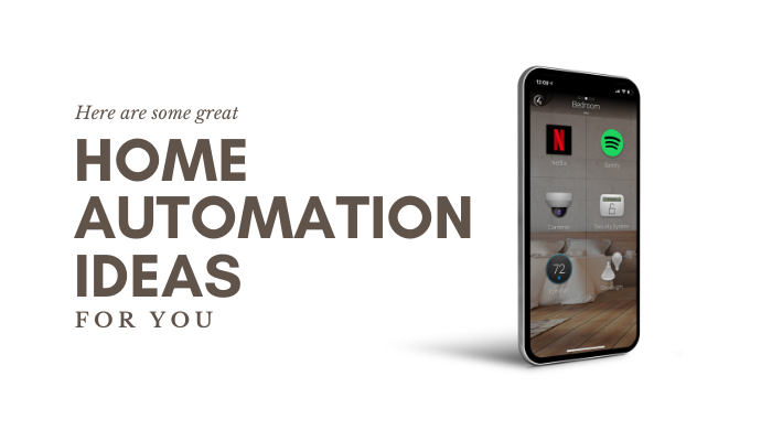 What are some home automation ideas?